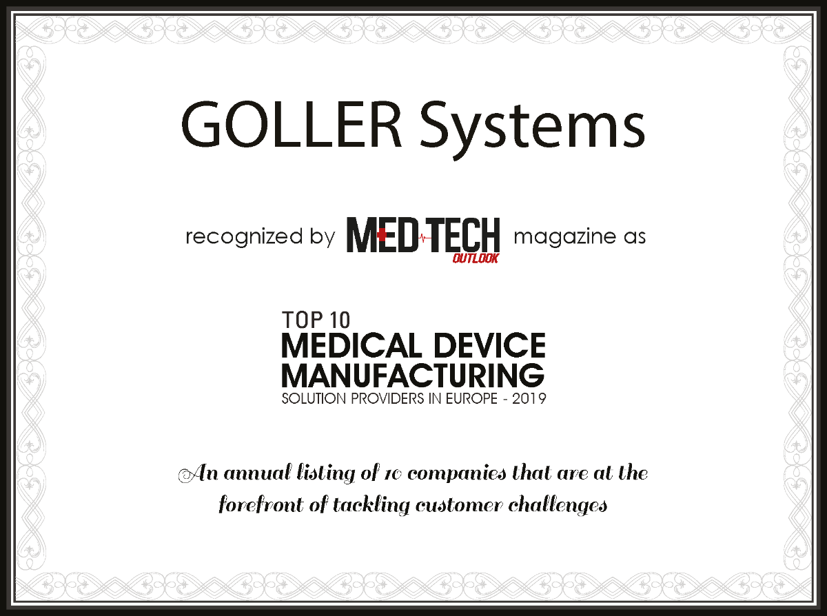 GOLLER Systems Top 10 Medical Device Manufacturing Solution Providers in Europe